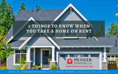 5 Things to Know When You Take a Home on Rent