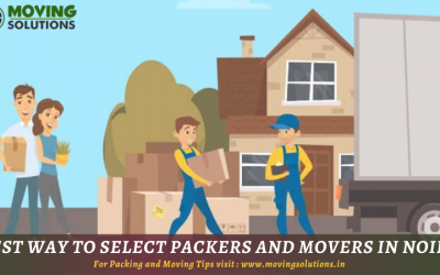Best Way To Select Packers And Movers in Noida