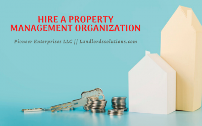 Hire A Property Management Organization