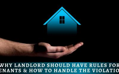 Landlord Rules For Tenants & To Handle Violations